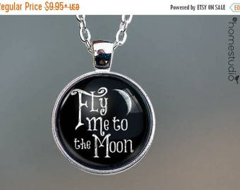 ON SALE - Fly Me To The Moon Quote jewelry. Necklace, Pendant or Keychain Key Ring. Perfect Gift Present. Glass dome metal charm by HomeStud