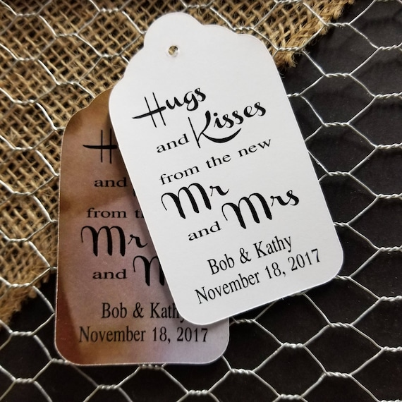 Hugs and Kisses from the new Mr and Mrs LARGER LARGE 2 1/8 x 3 3/4 Tag Personalize with names and date choose your quantity