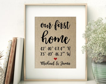 Our First Home | GPS Coordinates Gift | Address New Home Location Burlap Print | Realtor Closing Gift for First Time Homebuyers