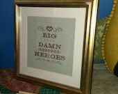 Big Damn Heroes. Firefly cross stitch sampler, geek love