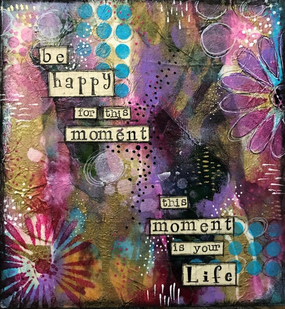Colorful Mixed Media Painting on Wood Panel Positive Affirmation Quote Great Gift