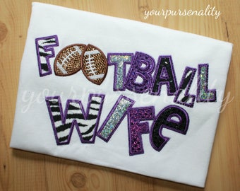 Football wife - Football MOM - COACHs wife - Football Aunt - Football Grandma - Embroidered shirt - Glitter tee