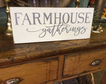 Farmhouse gatherings sign, fixer upper farmhouse decor, painted 7 x 18 wood sign, white distressed rustic sign, kitchen sign, gathering room