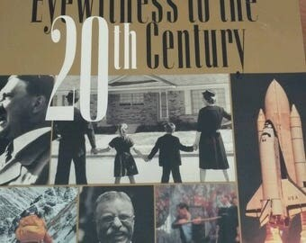 Eyewitness to the 20th Century by National Geographic...
