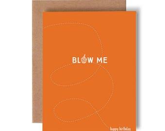 blow me //  happy birthday // bday // greeting card // skel design // skel & co