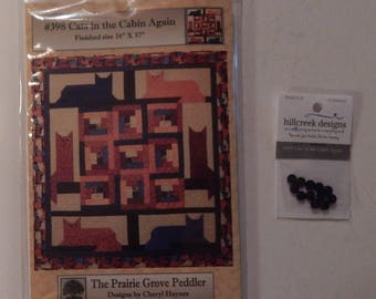 Cats in the Cabin Again Quilt Pattern With Hillcreek Buttons Included and Free Shipping