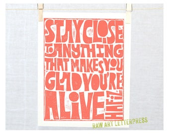 Hafiz,  Stay Close to Anything That Makes You Glad You're Alive, BFF, 12 Step gift, Recovery Gift, Wall Art, Mother's day
