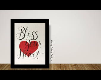 Bless Your Heart Hand-Lettered Printable PDF--Instant Digital Download