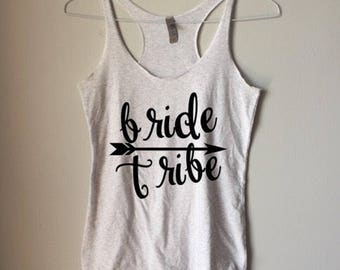 BRIDE TRIBE Tank || Bachelorette Tanks || Bridal Party Shirts