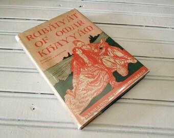 Rubaiyat of Omar Khayyam Classic Persian Poetry - Limp/Soft Cover Edition Original Dust Jacket - Illustrated Editions Company