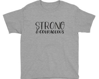 Strong and Courageous Youth Short Sleeve T-Shirt