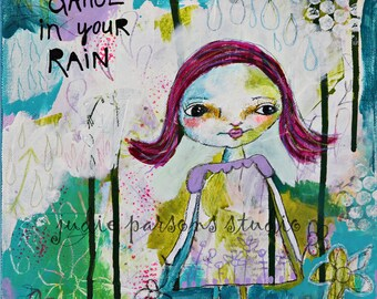 Original Whimsical Folk Art Canvas, Mixed Media Collage, dance,  quote, Nursery, girl painting, home decor,Rain-by Judie Parsons
