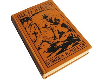 "Vintage Book ""Red Mesa"" by Warren H. Miller, 1923 First Edition, Western Novel - FREE USA SHIPPING"