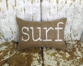 SURF Burlap Pillow Throw pillow Accent Decor Summer Beach nautical Theme Teen Room Custom Colors Available