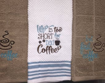 Coffee sayings hand towel set - kitchen hand towels - house warming gift - made to order