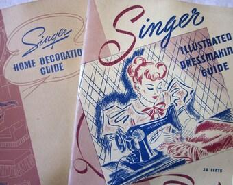 Vitntage SINGER Sewing Guides Booklets- 1939 Singer Illustrated Dressmaking and 1940 Singer Home Decoration Guide