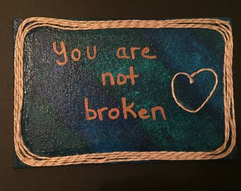 You Are Not Broken Canvas