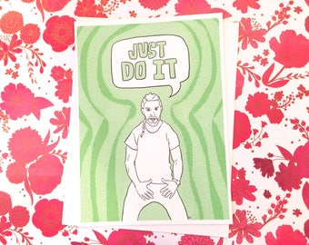 "SALE! Shia ""Just Do It"" 4x5.5"" card (green)"