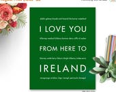 Fathers Day SALE Ireland art, Ireland sign, Ireland gift, Ireland decor, St Patricks Day, Ireland Wedding, Art Print, I Love You From Here T