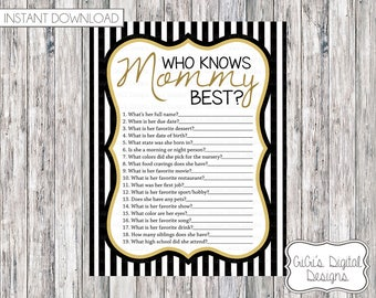 Baby Shower Game Who knows Mommy best, Shower Games, Black White Gold, Shower Game, Baby Shower Printable, Digital Prints, Stripes