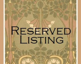 Reserved Listing for mcbalkie0516