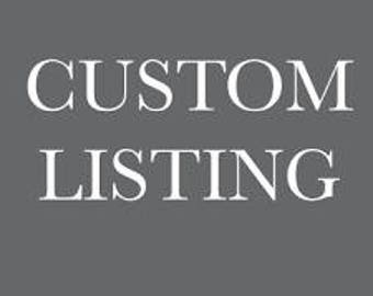 Custom Listing for Lakendra- Balance