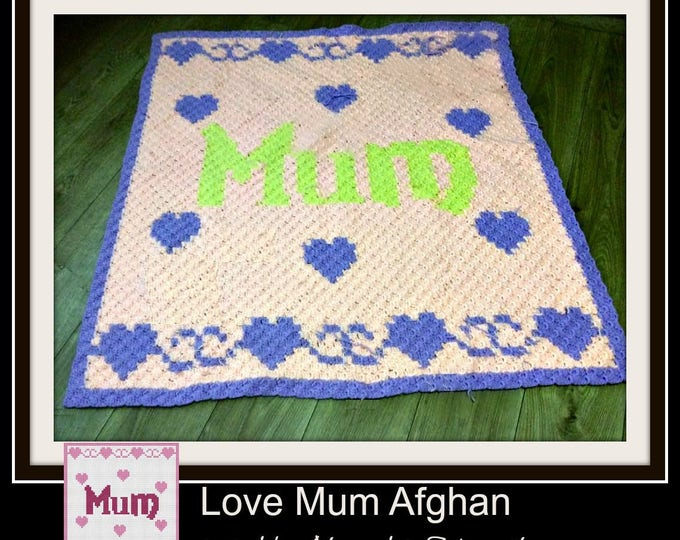 Featured listing image: Mum Afghan, C2C Graph with Written Word Chart, Crochet Pattern, Mum C2C Graph