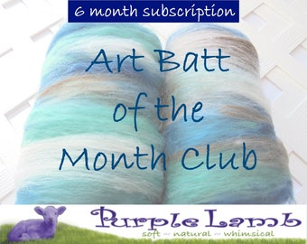 Art Batt of the Month Club - 6-Month Subscription, New and Unique Art Batt, Art Batt to Spin, Art Batt to Felt, Soft Art Batt, Fiber Club