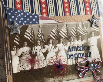 America Be Proud~~~ Independence Day~~~  Greeting or Decoration~~~ Vintage Style~~