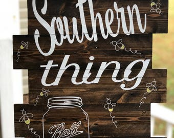 It's a Southern Thing wood sign