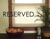 RESERVED for stephanie seely - Custom Linen Curtain