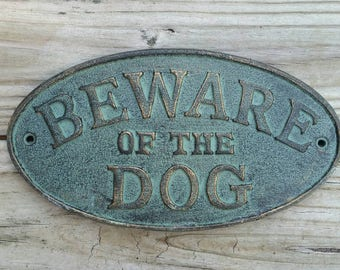 Beware of the Dog Sign - House Warming Gift, Outdoor Sign, Pet Sign, Dog Warning Sign