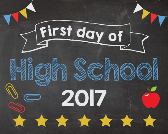 First Day Of High School 2017 Sign Printable 1st Day Of High. Side Signs Of Stroke. To Boldly Go Signs. Laziness Signs Of Stroke. Zap Signs Of Stroke. Old West Signs Of Stroke. Equality Signs. Laundromat Signs Of Stroke. Box Signs