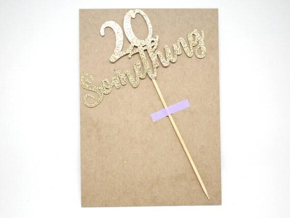 """SALE - 20 Something Cake Topper - Gold Glitter - 5.0"""" - 20th Birthday. Smash Cake Topper. Birthday Party. Twenty Something Birthday."""