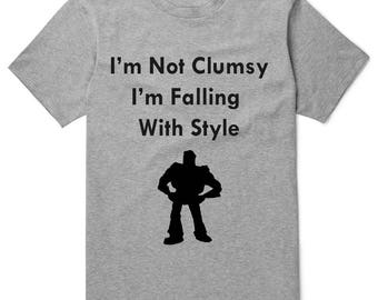 I'm Not Clumsy I'm Falling With Style Buzz Shirt