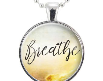 Breathe Necklace, Inspirational Quote Yoga Jewelry, Mindfulness Personal Mantra Pendant (2516S25MMBC)