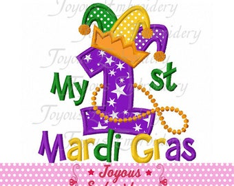 Instant Download My 1st/First Mardi Gras Applique Embroidery Design NO:2431