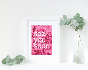 See You Soon Printable Download