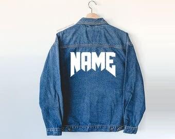 Your Name Custom Jacket - Jean Jacket - custom jacket - denim jacket -  personalized - monogrammed - monogram gift - custom gift - gift