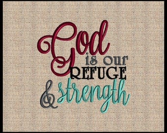 God is our refuge and Strenght Psalms 46:1 Embroidery Design 4 sizes 4x4 5x5 6x6 7x7