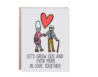 Grow Old Together, Let's Grow Old Together, Love Card, Valentines Day Card, Anniversary Card