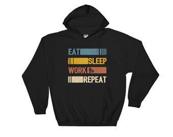 Eat Sleep Work Repeat Funny Vintage Retro Gift Hoodie