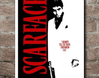 SCARFACE Movie Quite Poster