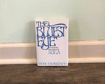 "Toni Morrison ""The Bluest Eye"" hardback novel"