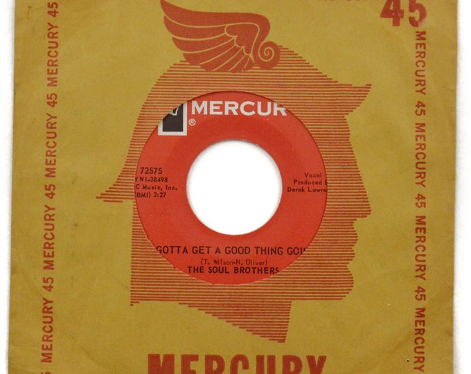 Vintage 60s The Soul Brothers Gotta Get a Good Thing Goin' Northern Soul 45 RPM Single Record