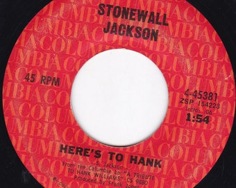 Stonewall Jackson Here's to Hank / Me and You and a Dog Named Boo 45 Vinyl LP Record 4-45381