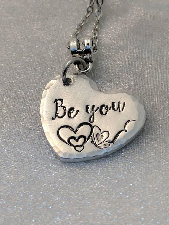 Be You Necklace - Inspirational Necklace - Statement Jewelry - Heart Necklace - Metal Stamped Necklace - Gift for Her - Motivational Jewelry