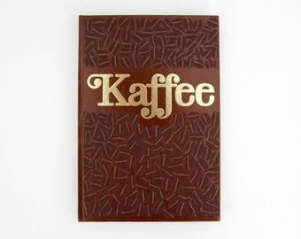 Vintage book // Kaffee - Dr. Eugen C. Bürgin