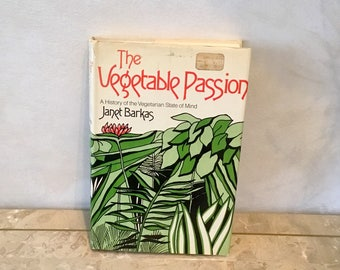 1972 The Vegatable Passion History of Vegetarianism