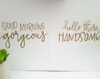 Good Morning/Hello There Gold 8x10 Prints